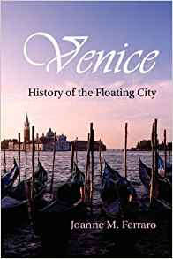 Download ebook Venice: History of the Floating City