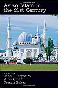 Download ebook Asian Islam in the 21st Century