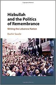 Download ebook Hizbullah & the Politics of Remembrance : Writing the Lebanese Nation