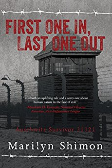 Download First One In, Last One Out: Auschwitz Survivor 31321