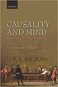 Download ebook Causality & Mind: Essays on Early Modern Philosophy