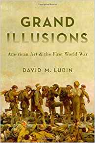 Download ebook Grand Illusions : American Art & the First World War