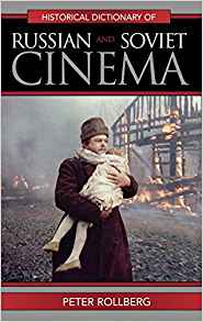 Download ebook Historical Dictionary of Russian & Soviet Cinema