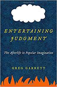 Download ebook Entertaining Judgment: The Afterlife in Popular Imagination