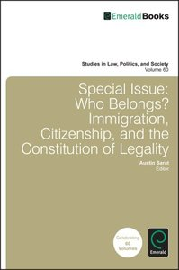 Download ebook Special Issue: Who Belongs? Immigration, Citizenship, & the Constitution of Legality