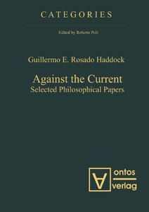 Download ebook Against the Current: Selected Philosophical Papers