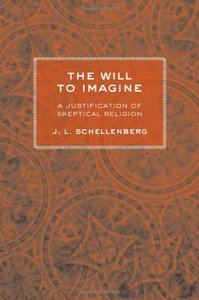 Download ebook The Will to Imagine: A Justification of Skeptical Religion