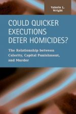 Could Quicker Executions Deter Homicides?