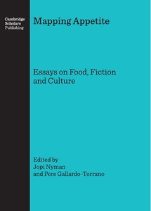 Download ebook Mapping Appetite: Essays on Food, Fiction & Culture