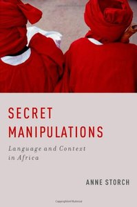 Download Secret Manipulations: Language & Context in Africa