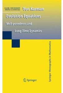 Download ebook Von Karman Evolution Equations: Well-posedness & Long Time Dynamics