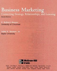Download ebook Business Marketing: Connecting Strategy, Relationships, & Learning