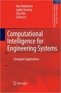 Download ebook Computational Intelligence for Engineering Systems: Emergent Applications