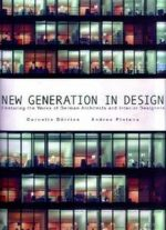 New Generation in Design – Works of German Architect and Interior Designers