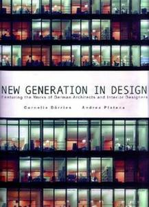 Download ebook New Generation in Design - Works of German Architect & Interior Designers