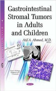 Download Gastrointestinal Stromal Tumors in Adults & Children
