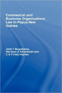 Download ebook Commercial & Business Organizations Law in Papua New Guinea