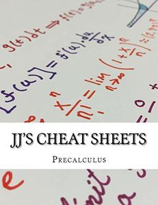 Download ebook JJ's Cheat Sheets: Precalculus