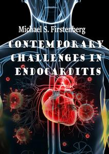 Download ebook Contemporary Challenges in Endocarditis