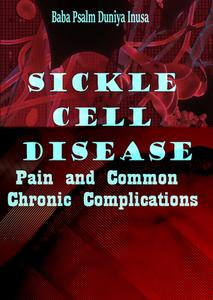 Download ebook Sickle Cell Disease: Pain & Common Chronic Complications