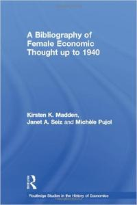 Download ebook A Bibliography of Female Economic Thought up to 1940