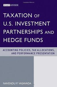 Download ebook Taxation of US Investment Partnerships & Hedge Funds