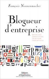 Download ebook François Nonnenmacher - Blogueur d'entreprise