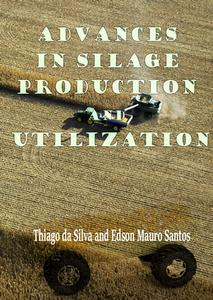 Download ebook Advances in Silage Production & Utilization