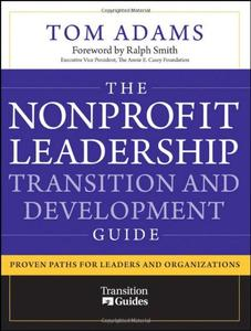 Download ebook The Nonprofit Leadership Transition & Development Guide