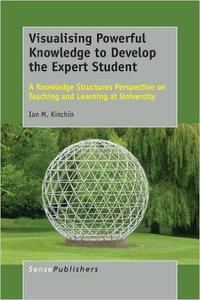 Download ebook Visualising Powerful Knowledge to Develop the Expert Student