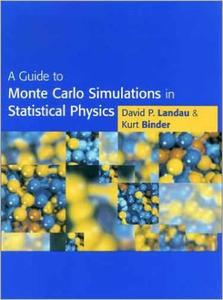 Download ebook A Guide to Monte Carlo Simulations in Statistical Physics