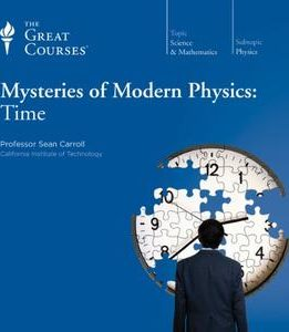 Download ebook Mysteries of Modern Physics: Time