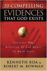 Download ebook 20 Compelling Evidences That God Exists