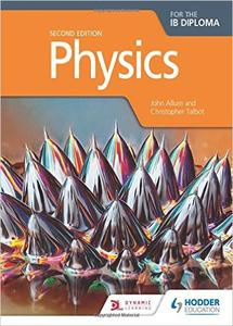 Download ebook Physics for the IB Diploma, 2nd edition