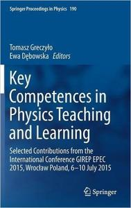Download ebook Key Competences in Physics Teaching & Learning