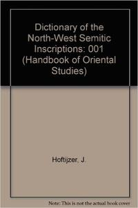 Download ebook Dictionary of the North-West Semitic Inscriptions Part One ' - L