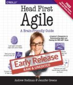 Head First Agile: A Brain-Friendly Guide to Agile and the PMI-ACP Certification (Early Release)
