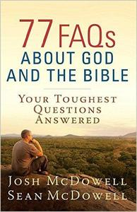 Download ebook 77 FAQs About God & the Bible