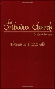 Download ebook The Orthodox Church, Student Edition