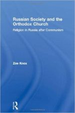 Russian Society and the Orthodox Church: Religion in Russia after Communism