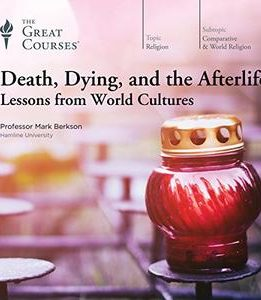 Download ebook Death, Dying, & the Afterlife: Lessons from World Cultures