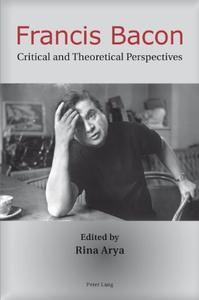 Download ebook Francis Bacon: Critical & Theoretical Perspectives