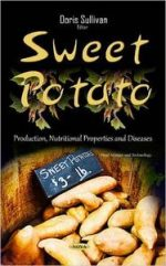 Sweet Potato: Production, Nutritional Properties & Diseases