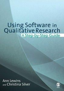 Download ebook Using Software in Qualitative Research: A Step-by-Step Guide