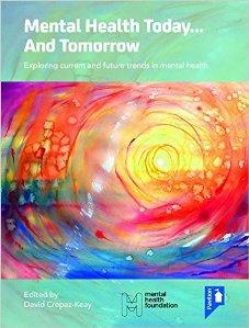 Download ebook Mental Health Today... & Tomorrow: Exploring Current & Future Trends in Mental Health Care