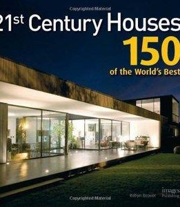 Download ebook 21st Century Houses: 150 of the World's Best