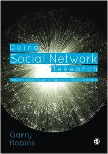 Download ebook Doing Social Network Research: Network-based Research Design for Social Scientists