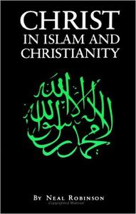 Download ebook Christ in Islam & Christianity