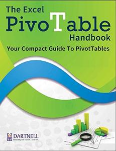 Download ebook The Excel PivotTable Handbook - Your Compact Guide To PivotTables