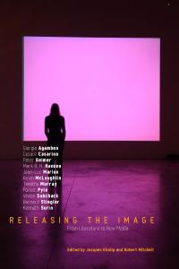 Download Releasing the Image: From Literature to New Media